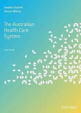 The Australian Health Care System by Stephen Duckett, Sharon Willcox...