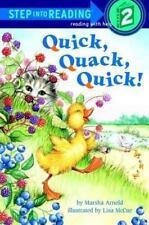 Quick, Quack, Quick! (Step-Into-Reading,