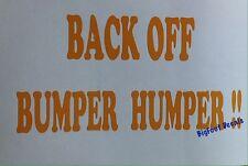 Funny Back Off BUMPER HUMPER Window Decal Car Truck Vinyl Sticker