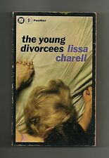 The Young Divorcees by Lissa Charell (Panther Paperback 1966)