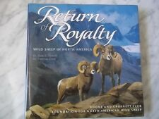Return to Royalty- Wild Sheep of North America - Geist ,Toweill Boone & Crockett