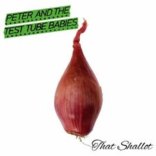 Peter And The Test Tube Babies - That Shallot (NEW CD)