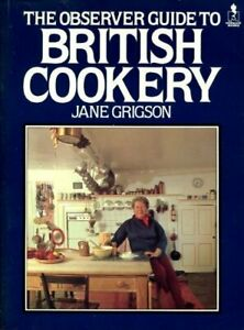 """""""Observer"""" Guide to British Cookery (Mermaid Books) by Grigson, Jane Hardback"""