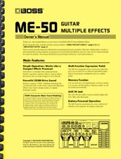 Boss ME-50 Guitar Multi-effects OWNER'S MANUAL and SERVICE NOTES