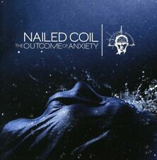 Nailed Coil - The Outcome Of Anxiety [CD]