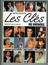 Les CLEFS DU SHOWBIZ Livre Préface Aznavour Martine BOUCHERON Photos Gainsbourg