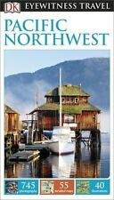 DK Eyewitness Travel Guide: Pacific Northwest-ExLibrary