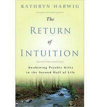 The Return of Intuition: Awakening Psychic Gifts in the Second Half of-ExLibrary