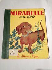Mirabelle Au Bois ,1958 France Les Albums Roses