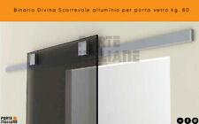 Binario Divina Scorrevole alluminio per porta vetro kg. 80