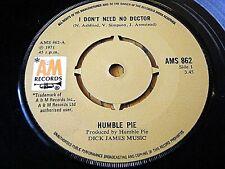 "HUMBLE PIE - I DON'T NEED NO DOCTOR  7"" VINYL"