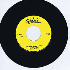 BILL MACK - IT'S SATURDAY NIGHT / THATS WHY I CRY (Fab Starday ROCKABILLY Bopper