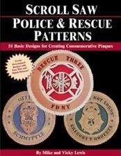 Scroll Saw Police & Rescue Patterns: 89 Basic Designs for Creating Commemorative