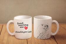"""Himalayan Cat - ceramic cup, mug """"Good morning and love"""", Usa"""