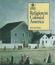 Religion in Colonial America Religion in American Life