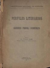 Perfiles literarios. Carducci - Pascoli - D' Annunzio. 1927. IED.