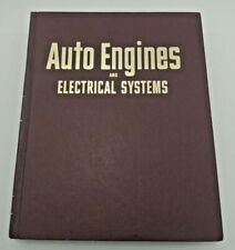 Auto Engines & Electrical Systems, 5th Ed - 1970, Hardcover - Published by MOTOR
