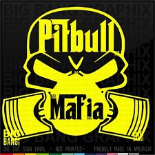 Pitbull Mafia Vinyl Decal Sticker Staffordshire Bull Terrier American Bully Life