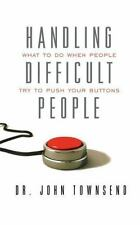 Handling Difficult People: What to Do When People Try to Push Your Buttons (Pape