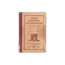 PRECIS D'HISTOIRE CONTEMPORAINE Classe 3ème Editions MAME illustration 1939 RARE