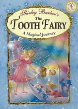 The Tooth Fairy : A Magical Journey