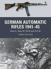 Weapon: German Automatic Rifles, 1941-45 : Gew 41, Gew 43, FG 42 and StG 44 24 …
