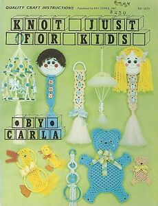 Macrame for Children Room Decor Patterns Knot Just For Kids Craft Book PD1171