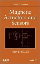 Magnetic Actuators and Sensors, 2E by John R. Brauer