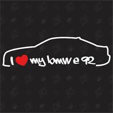 I love my BMW E92 - Sticker ,Shocker Auto Tuning Aufkleber, 3er Coupe, Bj. 06-13