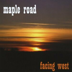 MAPLE ROAD - FACING WEST NEW CD