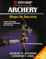 Archery: Steps to Success (Steps to Success Activity Series)-ExLibrary