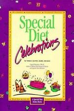 Special Diet Celebrations : No Wheat, Gluten, Dairy, Eggs, or Sugar