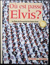 OU EST PASSE ELVIS? LIVRE RARE DAN KLEIN & HANS TEENSMAN Retrouvez-le sur photos