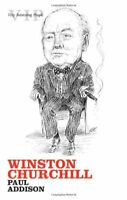 Winston Churchill (Very Interesting People) By Paul Addison