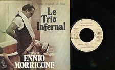 "BOF LE TRIO INFERNAL FRENCH 7"" ROMY SCHNEIDER MORRICONE"