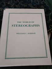 SIGNED THE WORLD OF STEREOGRAPHS William C. Darrah