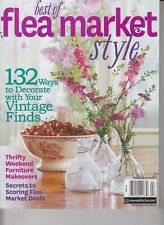 Best of Flea Market Style 2014 Ways to Decorate with Your Vintage Finds/Thrifty