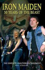 Stenning, Paul, Iron Maiden: 30 Years of the Beast The Complete Unauthorised Bio
