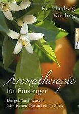 Aromatherapie für Einsteiger: Die gebräuchlichsten ... | Buch | Zustand sehr gut