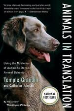 Animals in Translation : Using the Mysteries of Autism to Decode Animal...