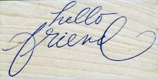 Hero Arts - Rubber Stamp on Wood - Hello Friend - F3262