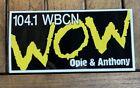 Opie & Anthony WOW Bumper Sticker, WBCN 104.1 FM Radio Promo