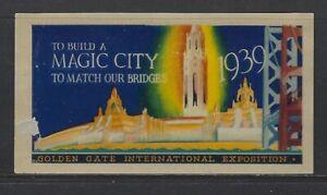 UNITED STATES - 1939 GOLDEN GATE INTERNATIONAL EXPOSITION POSTER STAMP MNH