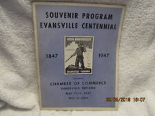 Souvenir Program Evansville (IN) Centennial 1847-1947 With Stories, Photos & Ads