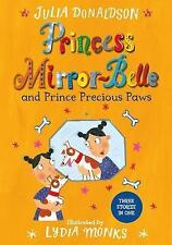 Princess Mirror-Belle and Prince Precious Paws-ExLibrary