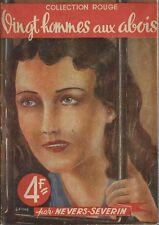 RARE EO 1944 JEAN-LOUIS BOUQUET / NEVERS SEVERIN : VINGT HOMMES AUX ABOIS