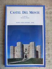 Castel Del Monte - a cura di Stefania Mola - Mario Adda Editore Bari