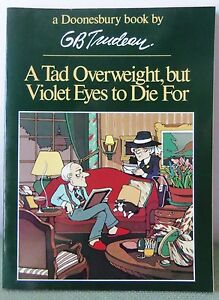 """Doonesbury Book by GB Trudeau """"A TAD OVERWEIGHT, BUT VIOLET EYES TO DIE FOR"""""""
