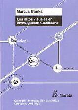 Los datos visuales en investigación cualitativa. ENVÍO URGENTE (ESPAÑA)