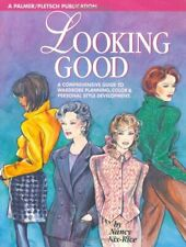 Looking Good: Comprehensive Guide to Wardrobe Pl... by Nix-Rice, Nancy Paperback